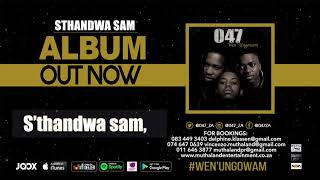 047 STHANDWA SAM Audio.mp3