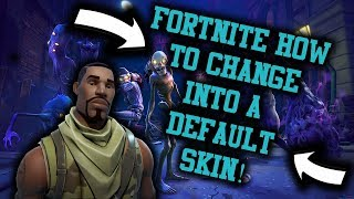 "HOW TO EQUIP THE DEFAULT ""NOOB"" SKIN IN FORTNITE SEASON 5!"