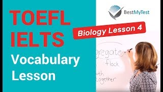 TOEFL Vocabulary - Biology Lesson 4