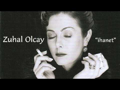 Zuhal Olcay - İhanet (Official audio)...
