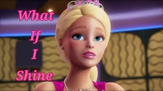 Barbie Rock N Royals What If I Shine Music Video