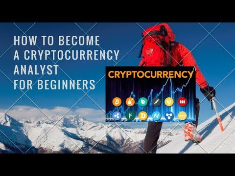How to Become a Crypto Currency Analyst -for Beginners