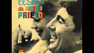 Antonio Prieto - Cuando tu me quieras
