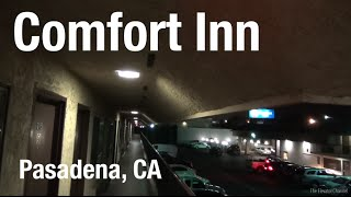 Hotel Review - Comfort Inn Old Town Pasadena