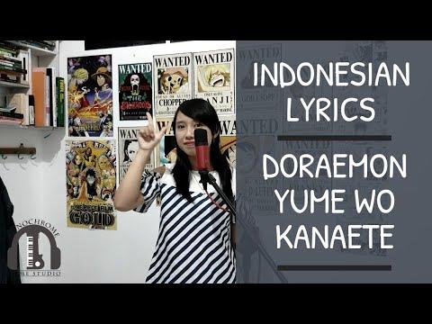 ドラえもん 夢をかなえて インドネシア語で歌ってみた【OST Doraemon Yume O Kanaete Indonesian Version By Monochrome】