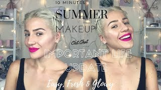 Simple | Glowy | Fresh | SUMMER MAKEUP | + ΜΕΓΑΛΕΣ ΑΝΑΚΟΙΝΩΣΕΙΣ & LIFE UPDATE || GIO DREVELI