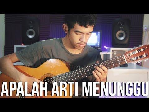 Apalah Arti Menunggu - Raisa (Fingerstyle Cover) | Arr. Iwingmusic
