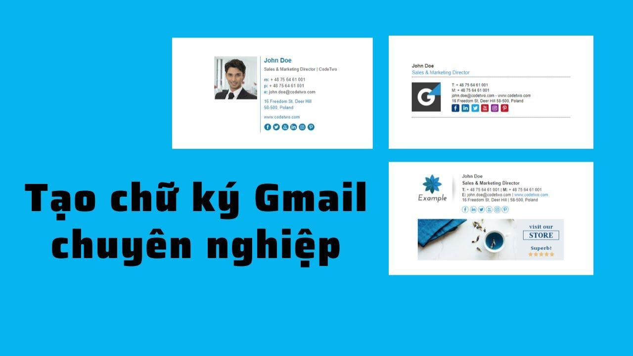 Cách Tạo Chữ Ký chuyên nghiệp Trong Gmail, có hình ảnh, logo…