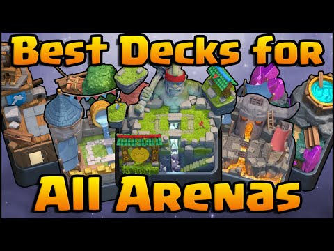 Clash Royale - Best Decks for All Arenas (Arena 4, 5, 6, 7, 8 and 9)