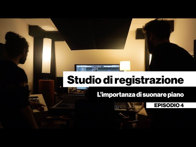 Studio di registrazione - L'importanza di suonare piano [DENTRO LA BAND #04]