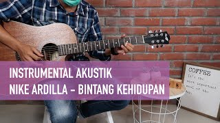 NIKE ARDILLA - BINTANG KEHIDUPAN (Instrumental Akustik Gitar) | gitarulik COVER
