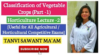 Classification of Vegetable Crops | Horticulture Lecture -1 Ft. Tanvi Sawant Ma'am |Agriculture & GK