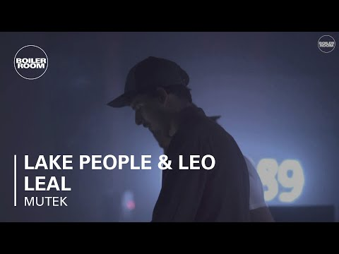 Lake People & Leo Leal Boiler Room X MUTEK MX Live Set