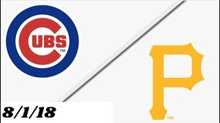 Chicago Cubs vs Pittsburgh Pirates | Full Game Highlights | 8/1/18