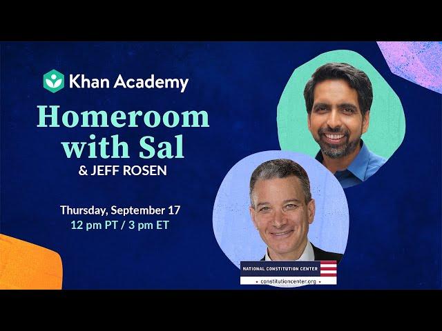 Homeroom with Sal & Jeffrey Rosen - Thursday, September 17