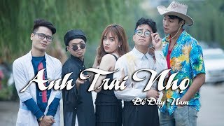 Video ANH TRAI NHỌ - PARODY OFFICIAL - ĐỖ DUY NAM - FULL MV download MP3, 3GP, MP4, WEBM, AVI, FLV Juli 2018