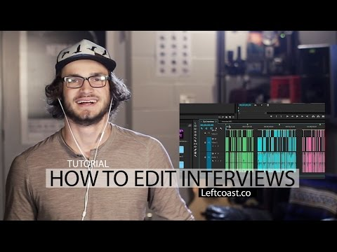 How To Edit Interviews