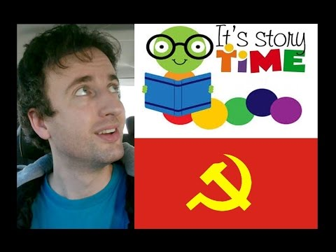 Story Time For Communists