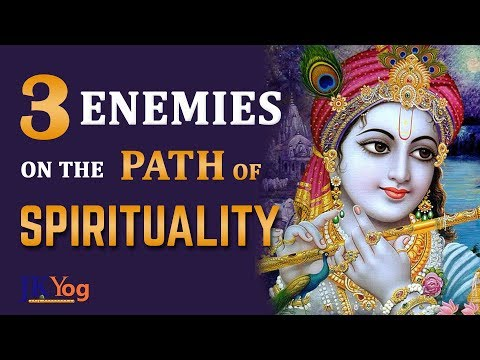 Three Main Enemies on the Path of Spirituality | Obstacles on the path of Devotion | Part 2