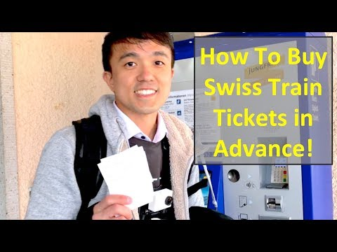 How To Buy Swiss Train Tickets In Advance!