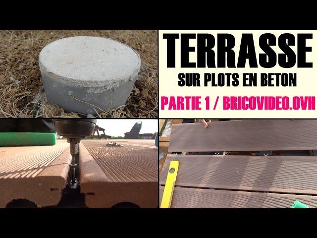 Realiser Une Terrasse En Bois Composite Sur Plot En Béton