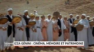 Izza Génini: Cinéma, mémoire et patrimoine