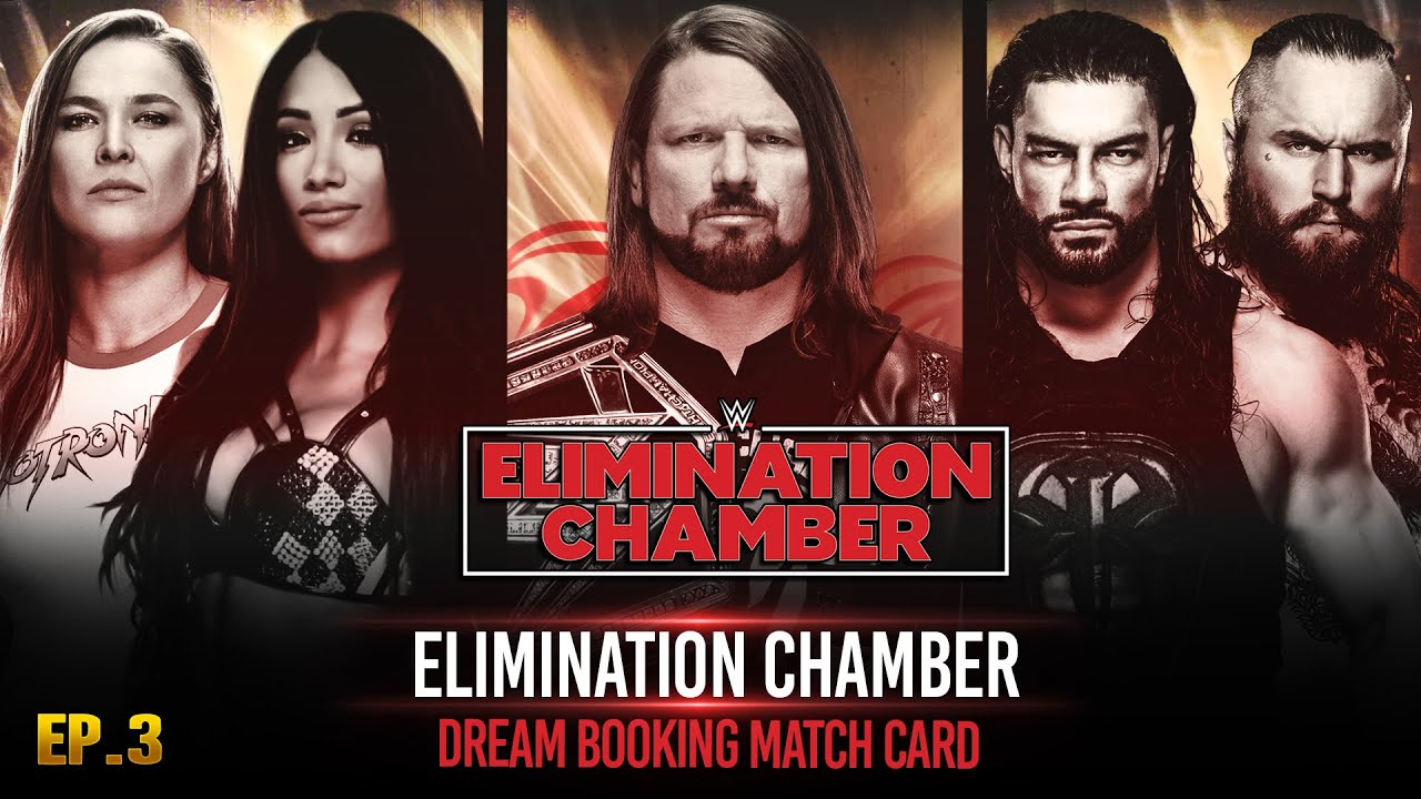 WWE ELIMINATION CHAMBER 2021 DREAM MATCH CARD | My Custom Story #3