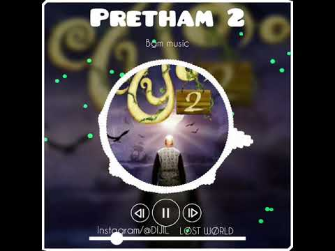 PRETHAM 2 BGM Music Bgm Video/@LØST WØRLD