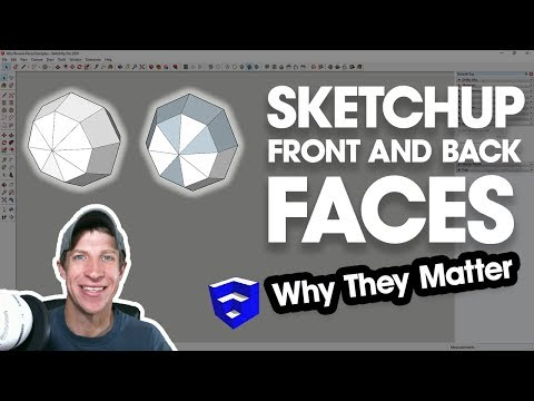 FRONT AND BACK SIDES OF FACES in SketchUp and Why They Matter