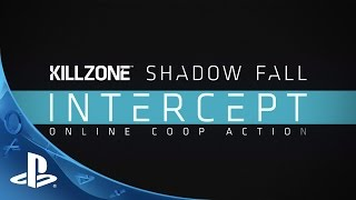 Killzone™ Shadow Fall Intercept - Standalone AVAILABLE NOW | PS4