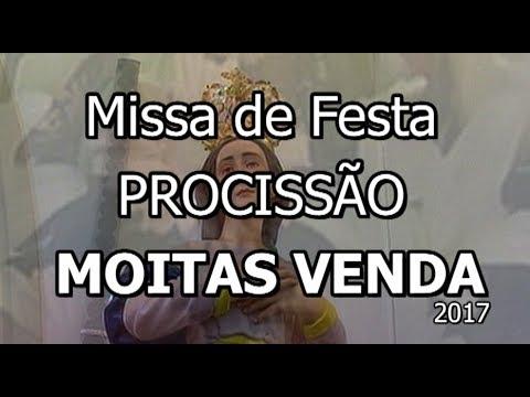 MOITAS VENDA - MISSA E PROCISSÃO -   2017