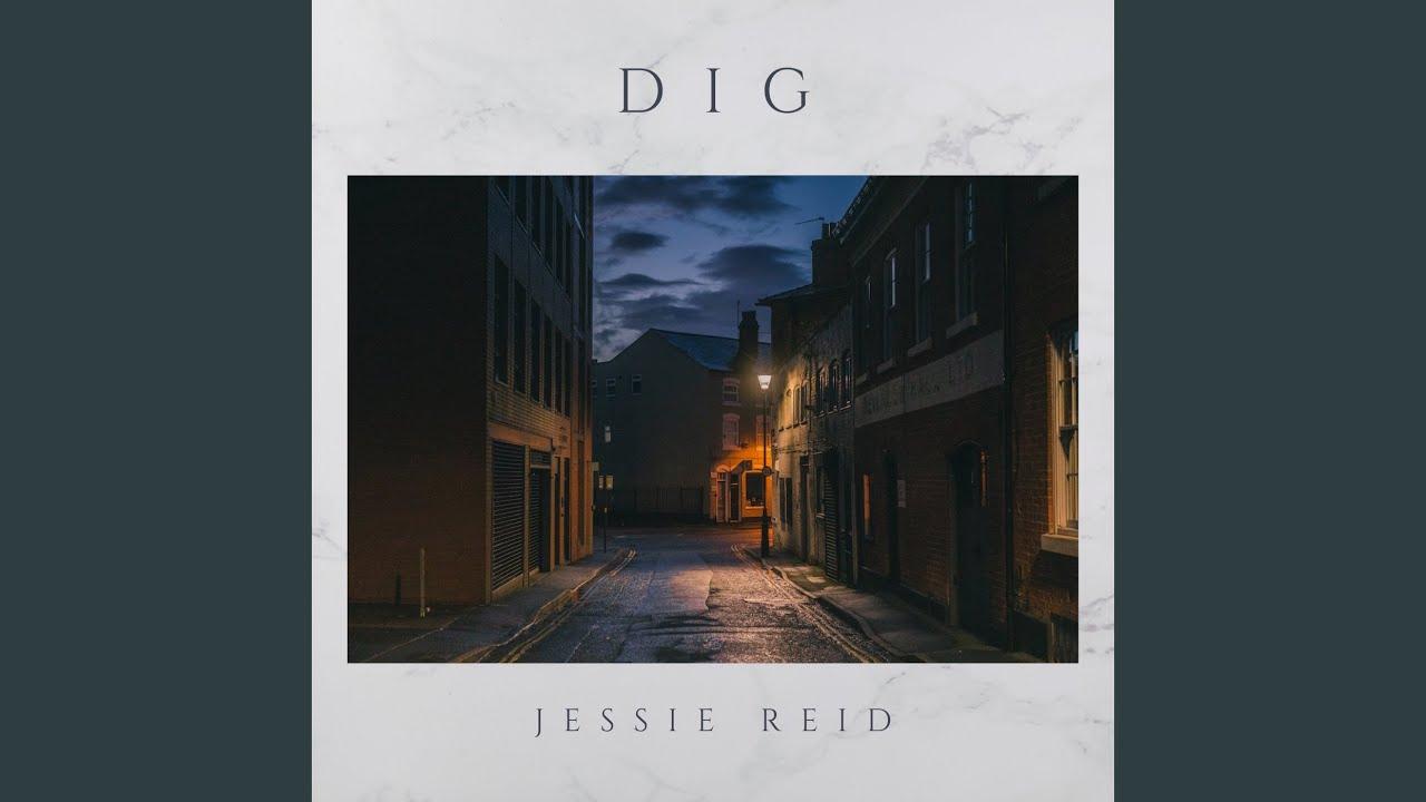 "Jessie Reid ""Dig"" - Armonia e genuinità"