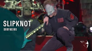Slipknot - Surfacing (Day Of The Gusano) Live