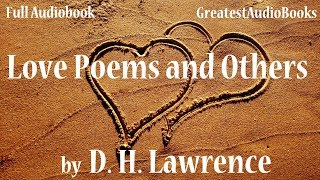 LOVE POEMS AND OTHERS by D. H. Lawrence - FULL AudioBook | GreatestAudioBooks