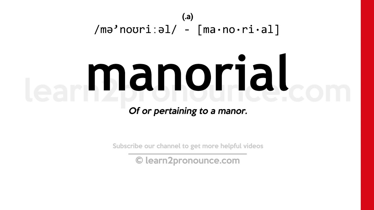 How to pronounce Manorial | English pronunciation - YouTube