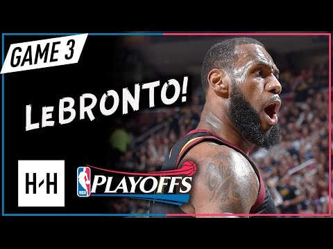 LeBron James EPIC Full Game 3 Highlights Cavs vs Raptors 2018 Playoffs ECSF - 38 Pts, GAME-WINNER!
