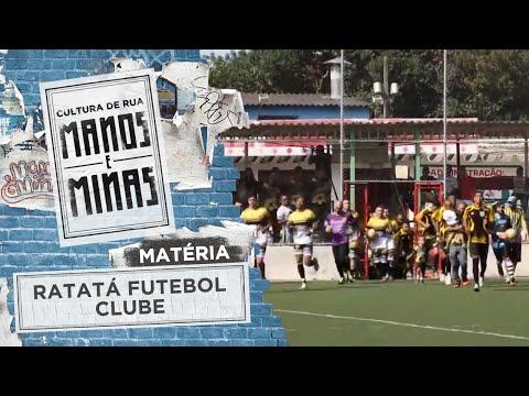 Matéria: Ratatá Futebol Clube