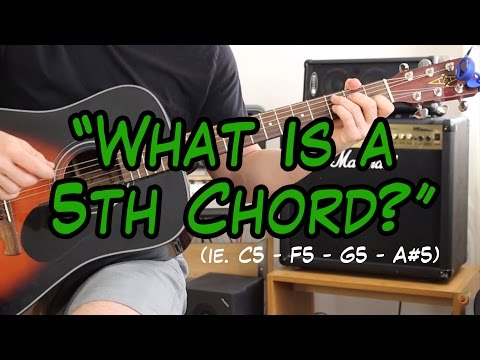 What are 5th Chords? (ie. A5, E5, C5, D5, etc.)