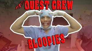 "BLOOPIES: QUEST CREW PRESENTS ""THE HOSPITAL"""