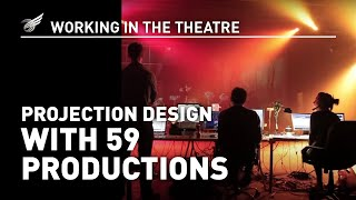 Working In The Theatre: Projection Design
