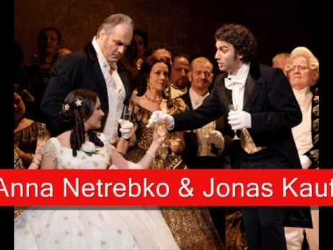 Anna Netrebko & Jonas Kaufmann: Verdi - La Traviata, 'Drinking Song'