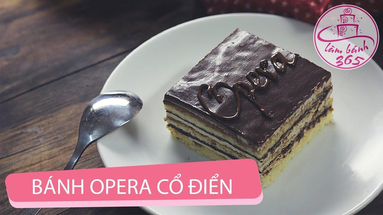 LÀM BÁNH 365 | Cách làm bánh Opera cổ điển