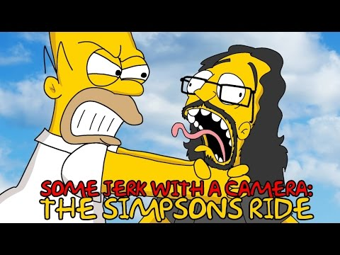The Simpsons Ride - SOME JERK WITH A CAMERA Season Three