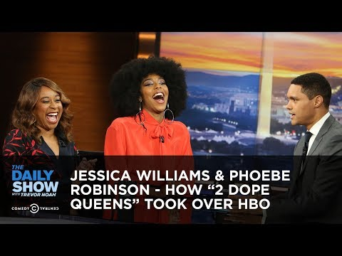 "Jessica Williams & Phoebe Robinson  How ""2 Dope Queens"" Took Over HBO  The Daily"