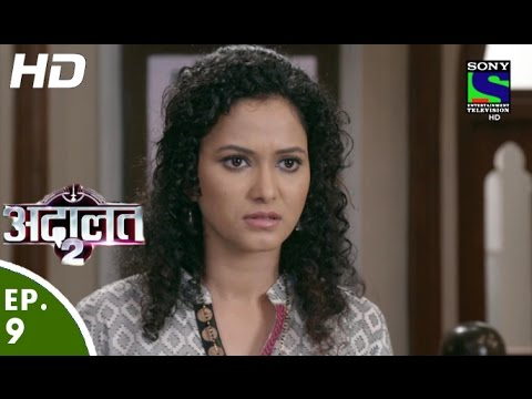 Adaalat - अदालत २ - Episode 9 - 2nd July, 2016 thumbnail