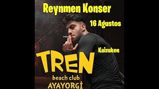 REYNMEN İLK KONSERİ İZMİR 16 Ağustos
