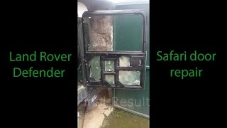 Land Rover Defender Safari Door Repair