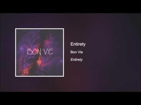 Entirety - Bon Vie [HD]