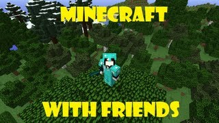 Fun With Friends (Minecraft) Ep.19 Not My Intention