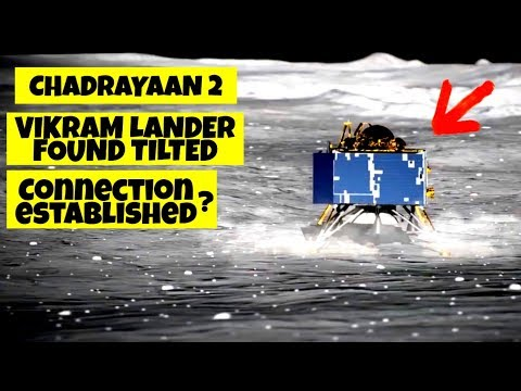 Vikram Lander Found Tilted   Connection Established ?   Chandrayaan 2 Latest News